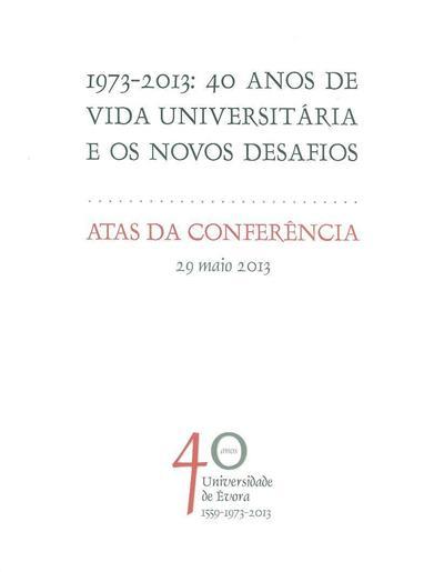 """1973-2013 (da Conferência """"1973-2013..."""")"""