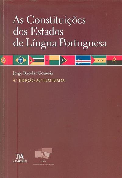 As constituições dos Estados de língua portuguesa (coord.  Jorge Bacelar Gouveia)