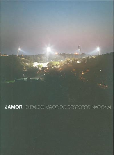 Jamor (coord. geral Diogo Guia)