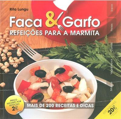 Faca & garfo (Rita Lungu)