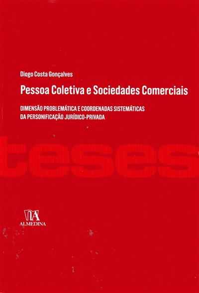 Pessoa coletiva e sociedades comerciais (Diogo Costa Gonçalves)