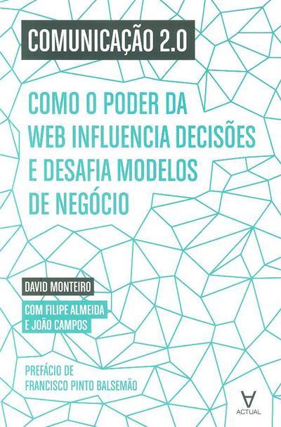 Comunicação 2.0 (David Monteiro, Filipe Almeida, João Campos)