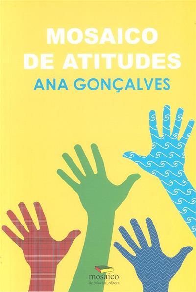 Mosaico de atitudes (Ana Gonçalves)