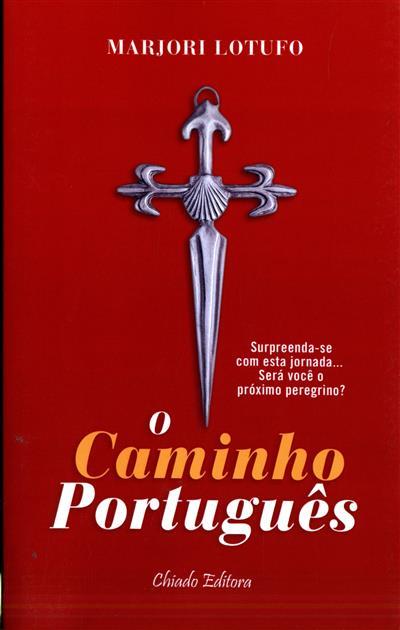 O caminho português (Marjori Lotufo)