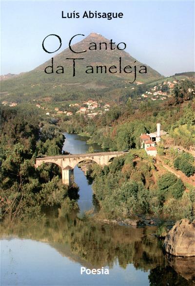 O canto da Tameleja (Luís Abisague)