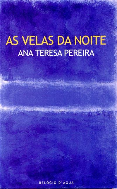 As velas da noite (Ana Teresa Pereira)