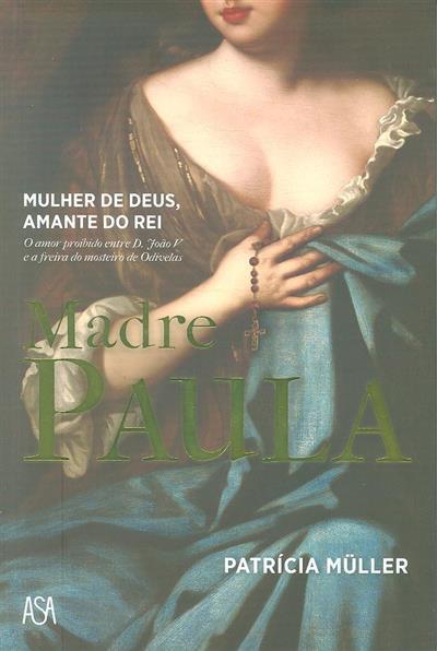 Madre Paula (Patrícia Müller)