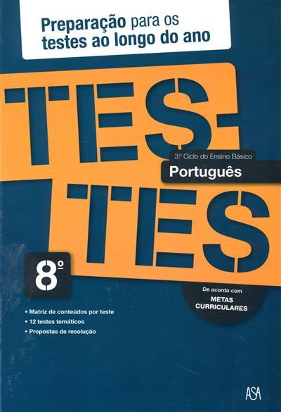 Testes português, 8º ano (Isabel Castiajo)
