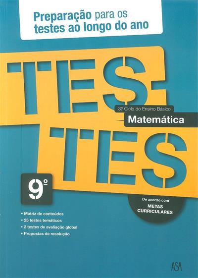 Testes matemática, 9º ano (Rosa Castiajo)
