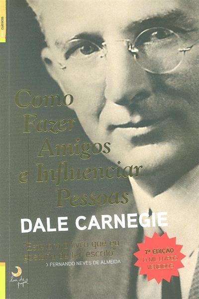Como fazer amigos e influenciar pessoas (Dale Carnegie)