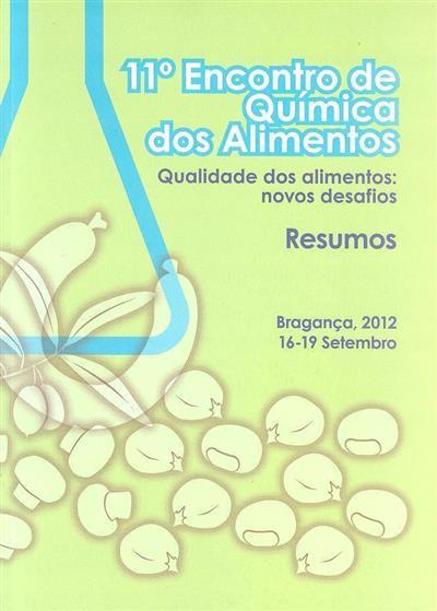 Qualidade dos alimentos (11º Encontro de Química dos Alimentos)