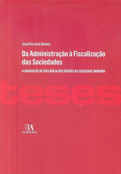 Da administração à fiscalização das sociedades (José João Montes Ferreira Gomes)