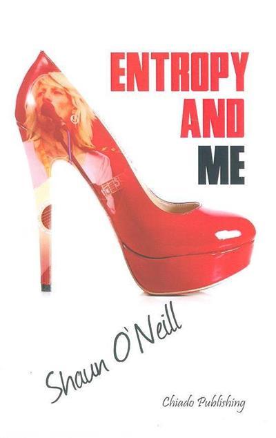 Entropy and me (Shaun O'Neill)