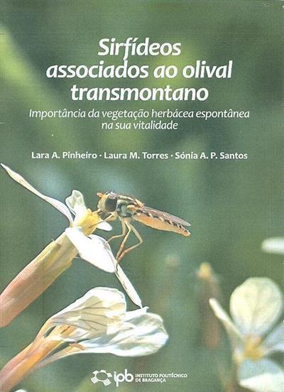 Sirfídeos associados ao olival transmontano (Lara A. Pinheiro, Laura M. Torres, Sónia A. P. Santos)