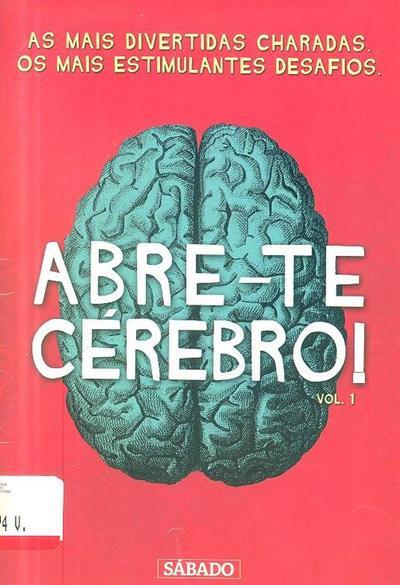 Abre-te cérebro! (Manuela Vidal... [et al.])