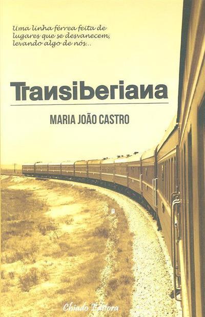 Transiberiana (Maria João Castro)