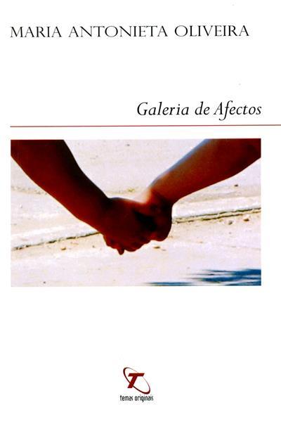 Galeria de afetos (Maria Antonieta Oliveira)
