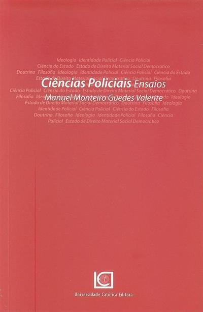 Ciências policiais (Manuel Monteiro Guedes Valente)