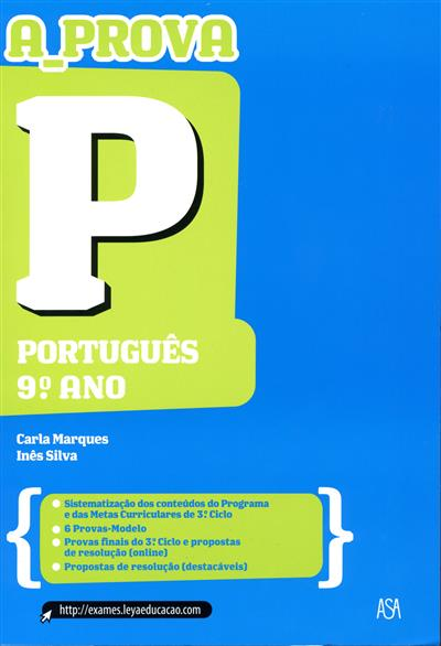 A prova P (Carla Marques, Inês Silva)