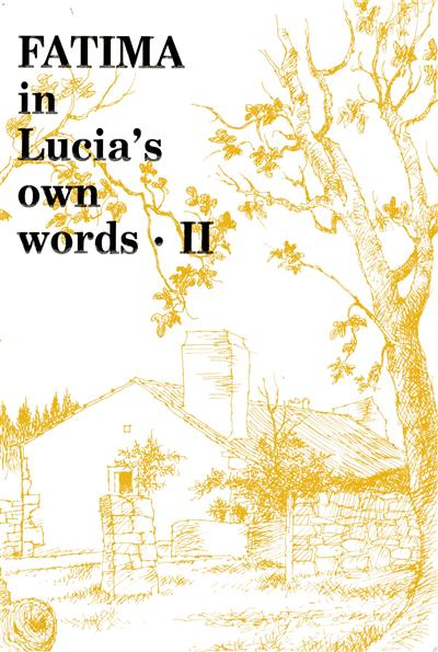 Fatima in Lucia's own words