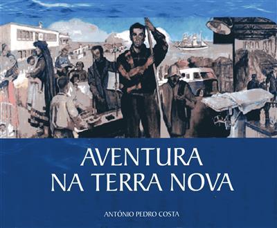 Aventura na Terra Nova (António Pedro Costa)
