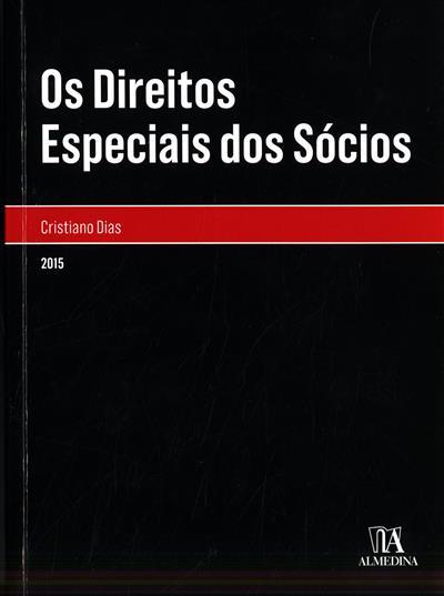 Os direitos especiais dos sócios (Cristiano Dias)