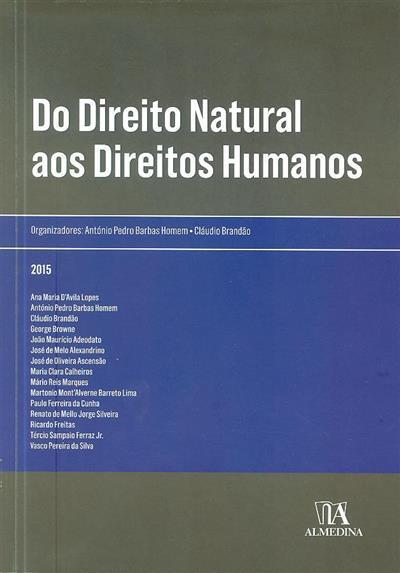 Do direito natural aos direitos humanos (org. António Pedro Barbas Homem, Cláudio Brandão)