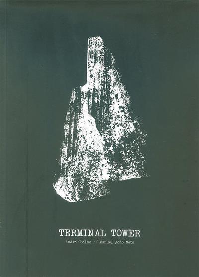 Terminal tower (André Coelho, Manuel João Neto)