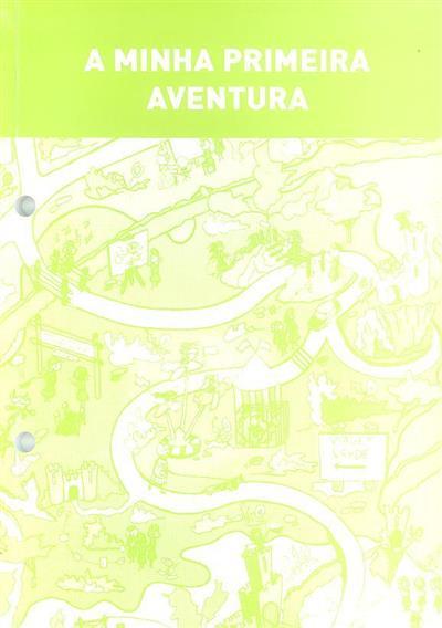 A minha primeira aventura (Associação de Guias de Portugal)