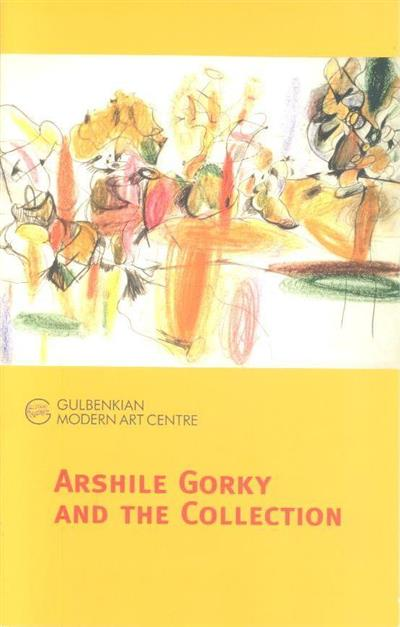 Arshille Gory and the collection