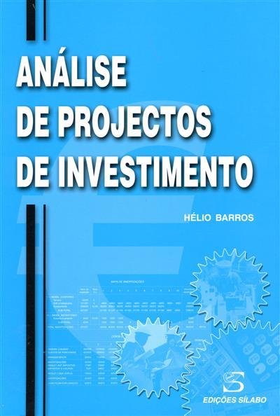 Análise de projectos de investimento (Hélio Barros)