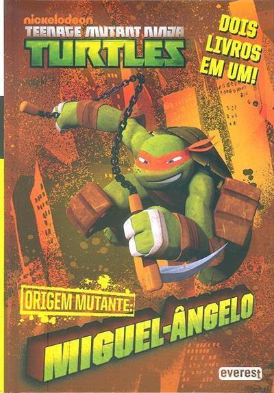 Origem mutante (adapt. Michael Teitelbaum)