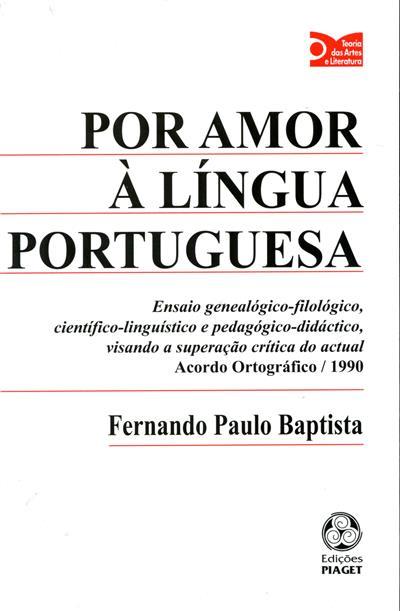 Por amor à língua portuguesa (Fernando Paulo Baptista)