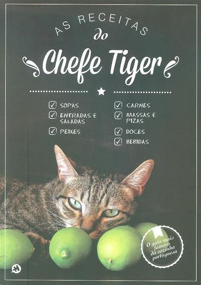 As receitas do chefe Tiger (rev. Self - Desenvolvimento Pessoal)