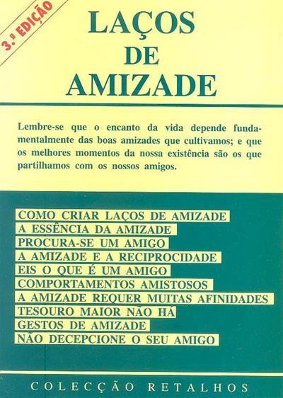 Laços de amizade ([compil.] Nunes dos Santos)