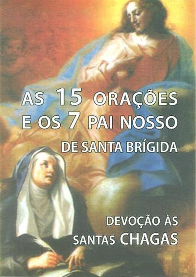 As 15 orações e os 7 Pai Nosso de Santa Brígida (trad. P. Domingos Carvalho)