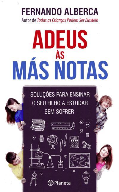 Adeus às más notas (Fernando Alberca)