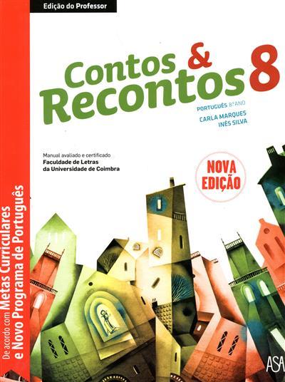 Contos & recontos 8 (Carla Marques, Inês Silva)