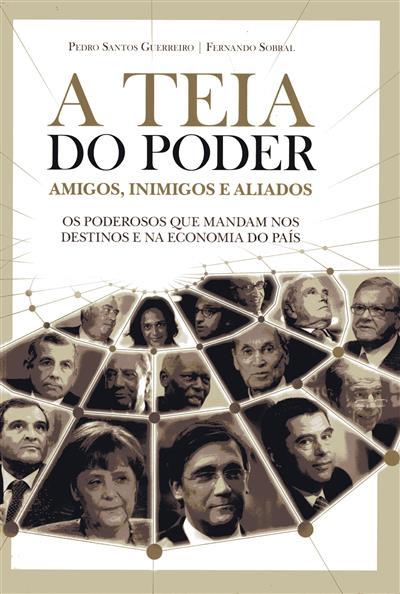 A teia do poder (Pedro Santos Guerreiro, Fernando Sobral)