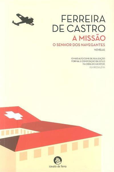 A missão ;  (Ferreira de Castro)