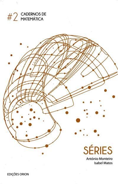 Séries (António Monteiro, Isabel Matos)
