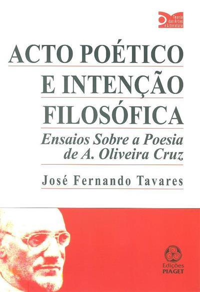 Acto poético e intenção filosófica (José Fernando Tavares)