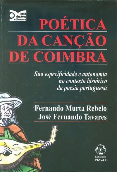 Poética da canção de Coimbra (Fernando Murta Rebelo, José Fernando Tavares)