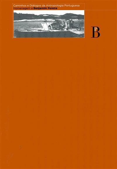 Caminhos e diálogos da antropologia portuguesa (Ana Margarida Campos)