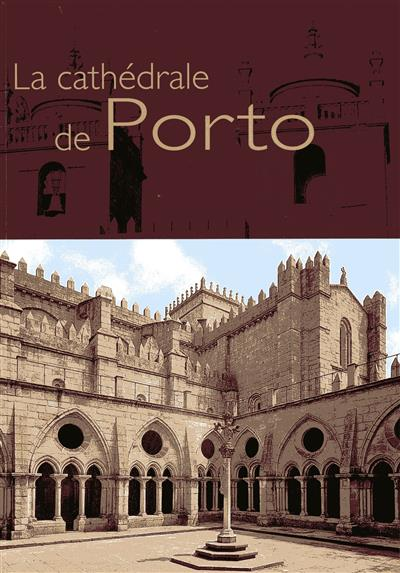 La cathédrale de Porto (Carlos A. Moreira Azevedo)