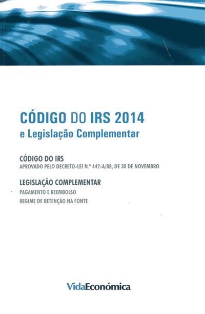 Código do IRS 2014 e legislação complementar