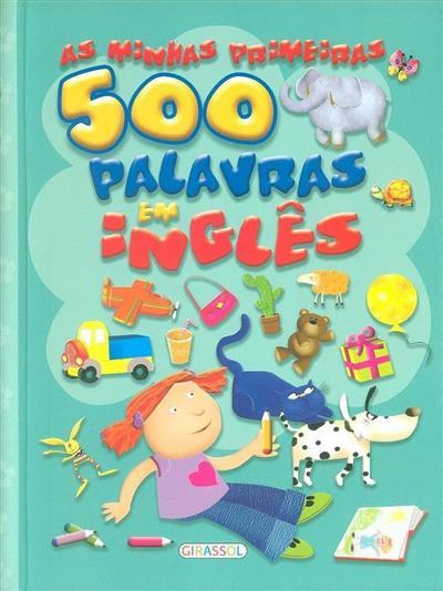 As minhas primeiras 500 palavras em inglês (trad. Joana Rosa)