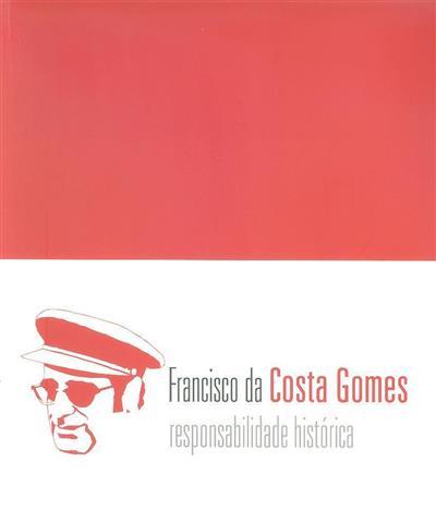 Francisco da Costa Gomes (texto Pedro Marques Gomes)