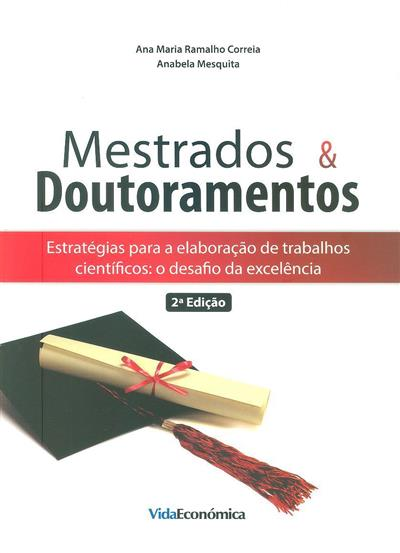 Mestrados & doutoramentos (Ana Maria Ramalho Correia, Anabela Mesquita)