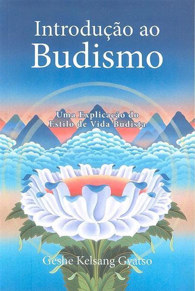 Introdução ao budismo (Geshe Kelsang Gyatso)